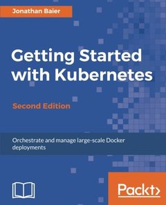 Getting Started with Kubernetes - Second Edition-cover