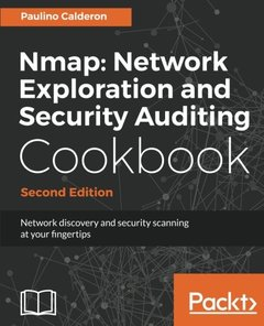 Nmap: Network Exploration and Security Auditing Cookbook - Second Edition-cover