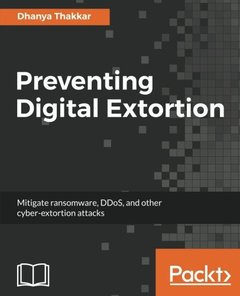Preventing Digital Extortion