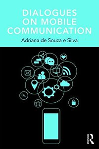 Dialogues on Mobile Communication (Changing Mobilities)-cover