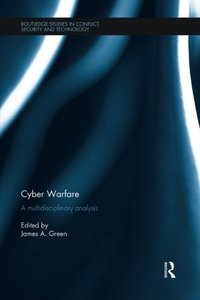 Cyber Warfare: A Multidisciplinary Analysis-cover
