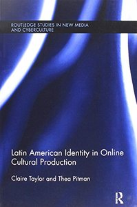 Latin American Identity in Online Cultural Production-cover