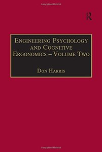 Engineering Psychology and Cognitive Ergonomics: Volume 2: Job Design and Product Design (Engineering Psychology and Cognitive Ergonomics Series)-cover