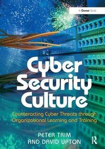 Cyber Security Culture: Counteracting Cyber Threats through Organizational Learning and Training-cover