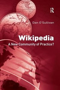Wikipedia: A New Community of Practice?-cover