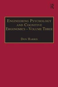 "Engineering Psychology and Cognitive Ergonomics: """"Volume 3: Transportation Systems, Medical Ergonomics and Training"""" (Engineering Psychology and Cognitive Ergonomics Series)"