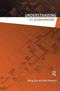 Understanding IT in Construction (Understanding Construction)-cover