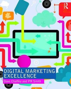 Digital Marketing Excellence: Planning, Optimizing and Integrating Online Marketing-cover