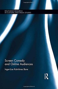 Screen Comedy and Online Audiences (Routledge Research in Cultural and Media Studies)-cover