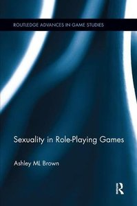 Sexuality in Role-Playing Games (Routledge Advances in Game Studies)-cover