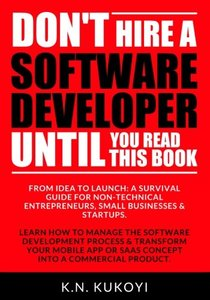 Don't hire a software developer until you read this book-cover
