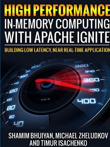 High Performance in-memory computing with Apache Ignite-cover
