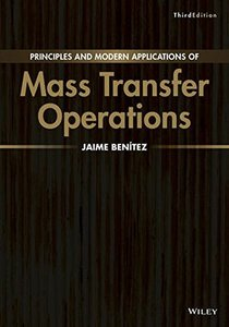 Principles and Modern Applications of Mass Transfer Operations, 3/e (Hardcover)-cover