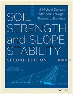 Soil Strength and Slope Stability, 2/e (Hardcover-cover