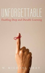Unforgettable: Enabling Deep and Durable Learning(Hardcover)-cover