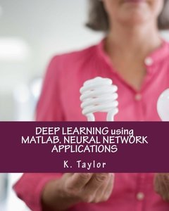 DEEP LEARNING using MATLAB. NEURAL NETWORK APPLICATIONS-cover