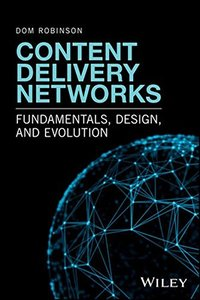 Content Delivery Networks: Fundamentals, Design, and Evolution-cover