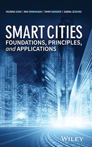Smart Cities: Foundations, Principles and Applications-cover