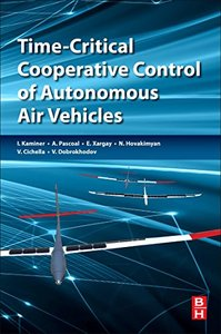 Time-Critical Cooperative Control of Autonomous Air Vehicles-cover