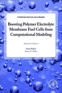 Boosting Polymer Electrolyte Membrane Fuel Cells from Computational Modeling (Hydrogen Energy and Fuel Cells Primers)-cover