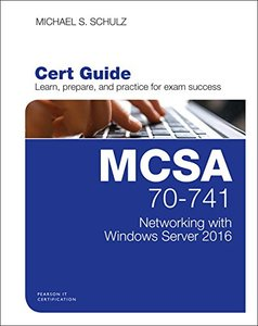 MCSA 70-741 Cert Guide: Networking with Windows Server 2016 (Certification Guide)-cover