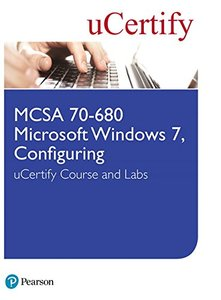 MCSA 70-680 Microsoft Windows 7, Configuring uCertify Course and Labs-cover