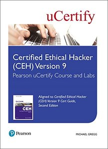 Certified Ethical Hacker (CEH) Version 9 Pearson uCertify Course and Labs Access Card (2nd Edition) (Certification Guide)-cover