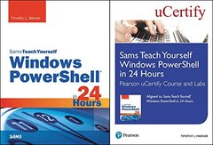 Sams Teach Yourself Windows PowerShell in 24 Hours Pearson uCertify Course and Labs and Textbook Bundle-cover