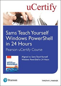 Sams Teach Yourself Windows PowerShell in 24 Hours Pearson uCertify Course Student Access Card-cover