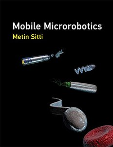 Mobile Microrobotics (Intelligent Robotics and Autonomous Agents series)-cover