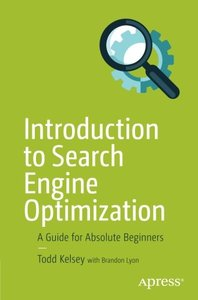 Introduction to Search Engine Optimization: A Guide for Absolute Beginners-cover