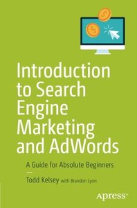 Introduction to Search Engine Marketing and AdWords: A Guide for Absolute Beginners-cover