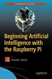 Beginning Artificial Intelligence with the Raspberry Pi-cover