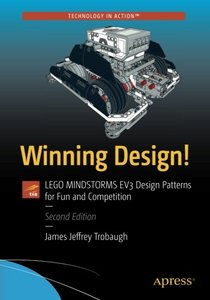 Winning Design!: LEGO MINDSTORMS EV3 Design Patterns for Fun and Competition-cover