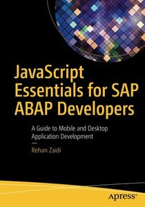 JavaScript Essentials for SAP ABAP Developers: A Guide to Mobile and Desktop Application Development-cover