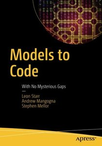 Models to Code: With No Mysterious Gaps-cover