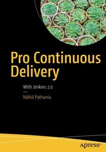 Pro Continuous Delivery: With Jenkins 2.0-cover