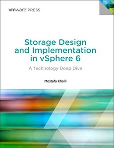 Storage Design and Implementation in vSphere 6: A Technology Deep Dive (2nd Edition) (VMware Press Technology)-cover