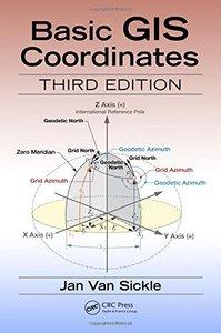 Basic GIS Coordinates, Third Edition-cover