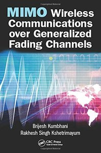MIMO Wireless Communications over Generalized Fading Channels-cover