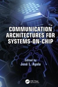 Communication Architectures for Systems-on-Chip (Embedded Systems)-cover