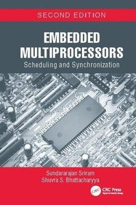 Embedded Multiprocessors: Scheduling and Synchronization, Second Edition (Signal Processing and Communications)-cover