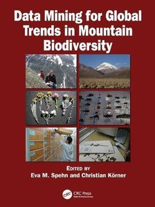 Data Mining for Global Trends in Mountain Biodiversity-cover