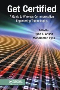 Get Certified: A Guide to Wireless Communication Engineering Technologies-cover