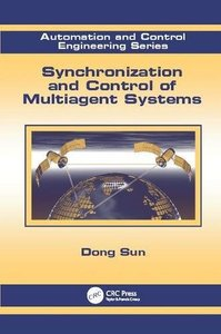 Synchronization and Control of Multiagent Systems (Automation and Control Engineering)-cover