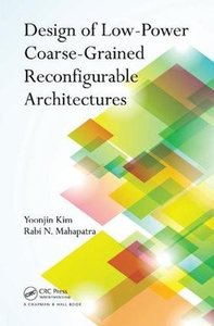 Design of Low-Power Coarse-Grained Reconfigurable Architectures-cover