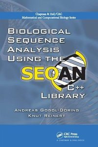 Biological Sequence Analysis Using the SeqAn C++ Library (Chapman & Hall/CRC Mathematical and Computational Biology)-cover