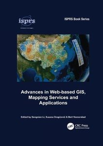 Advances in Web-based GIS, Mapping Services and Applications (ISPRS Book Series)-cover