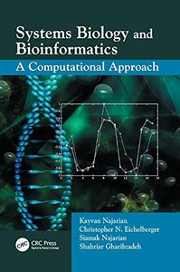 Systems Biology and Bioinformatics: A Computational Approach-cover