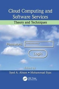 Cloud Computing and Software Services: Theory and Techniques-cover